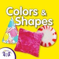 Colors & Shapes - Kim Mitzo Thompson