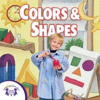 Colors And Shapes - Kim Mitzo Thompson
