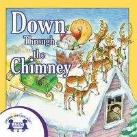 Down Through the Chimney - Kim Mitzo Thompson, Karen Mitzo Hilderbrand