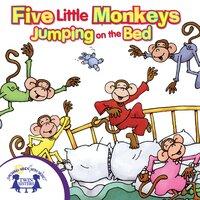 Five Little Monkeys Jumping on the Bed - Kim Mitzo Thompson, Karen Mitzo Hilderbrand