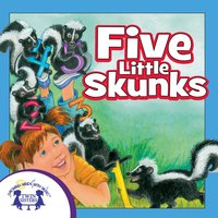 Five Little Skunks - Kim Mitzo Thompson, Karen Mitzo Hilderbrand