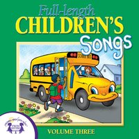 Full-Length Children's Songs, Vol. 3 - Kim Mitzo Thompson