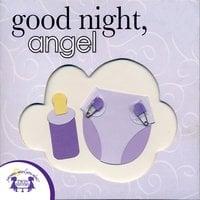 Good Night Angel - Kim Mitzo Thompson