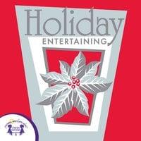 Holiday Entertaining - Kim Mitzo Thompson