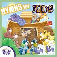 Hymns for Kids - Kim Mitzo Thompson
