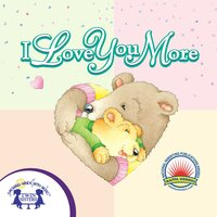 I Love You More - Kim Mitzo Thompson, Bailey Thompson