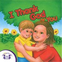 I Thank God for You - Kim Mitzo Thompson