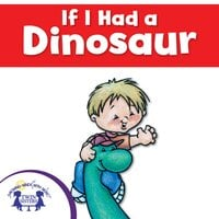 If I Had a Dinosaur - Mary Packard