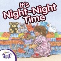 It's Night-Night Time - Kim Mitzo Thompson
