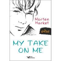 My Take on Me (A-Ha) - Morten Harket