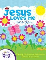 Jesus Loves Me More Than... - Kim Mitzo Thompson, Bailey Thompson