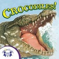 Know-It-Alls! Crocodiles - Irene Trimble