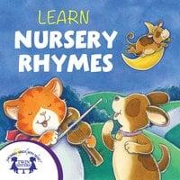 Learn Nursery Rhymes - Kim Mitzo Thompson, Karen Mitzo Hilderbrand