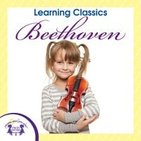 Learning Classics: Beethoven - Kim Mitzo Thompson