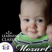 Learning Classics: Mozart - Kim Mitzo Thompson