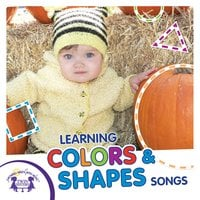 Learning Colors & Shapes Songs - Kim Mitzo Thompson