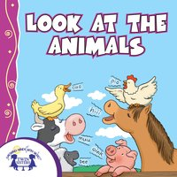 Look At the Animals - Kim Mitzo Thompson, Karen Mitzo Hilderbrand