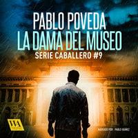 La dama del museo - Pablo Poveda