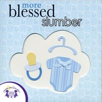 More Blessed Slumber - Kim Mitzo Thompson