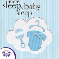 More Sleep, Baby Sleep - Kim Mitzo Thompson