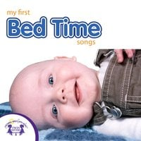 My First Bed Time Songs - Kim Mitzo Thompson