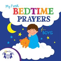 My First Bedtime Prayers for Boys - Kim Mitzo Thompson, Karen Mitzo Hilderbrand