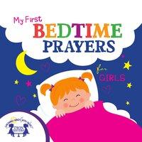 My First Bedtime Prayers for Girls - Kim Mitzo Thompson, Karen Mitzo Hilderbrand