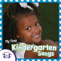 My First Kindergarten Songs - Kim Mitzo Thompson