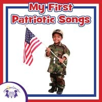 My First Patriotic Songs - Kim Mitzo Thompson