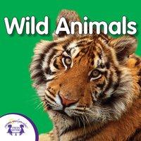 My First Playlist: Wild Animals - Kim Mitzo Thompson