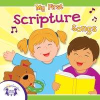 My First Scripture Songs - Kim Mitzo Thompson