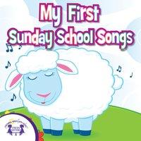 My First Sunday School Songs - Kim Mitzo Thompson