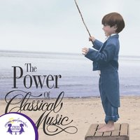 Power of Classical Music - Kim Mitzo Thompson