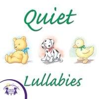 Quiet Lullabies - Kim Mitzo Thompson
