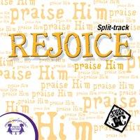 Rejoice! (Split-Track) - Kim Mitzo Thompson