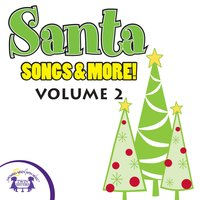 Santa Songs & More Vol. 2 - Kim Mitzo Thompson