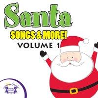 Santa Songs & More, Vol. 1 - Kim Mitzo Thompson