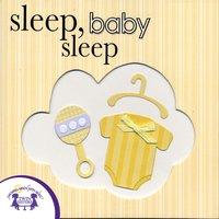 Sleep, Baby Sleep - Kim Mitzo Thompson