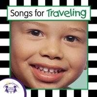 Songs For Traveling - Kim Mitzo Thompson