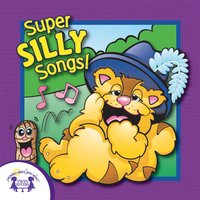 Super Silly Songs - Kim Mitzo Thompson
