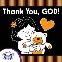 Thank You God - Kim Mitzo Thompson, Karen Mitzo Hilderbrand