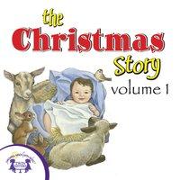 The Christmas Story, Volume 1 - Kim Mitzo Thompson