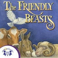 The Friendly Beasts - Kim Mitzo Thompson, Karen Mitzo Hilderbrand