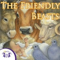 The Friendly Beasts - Kim Mitzo Thompson