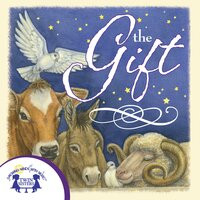 The Gift - Kim Mitzo Thompson, Karen Mitzo Hilderbrand