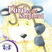 The Lord is My Shepherd - Kim Mitzo Thompson, Karen Mitzo Hilderbrand