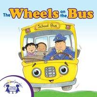 The Wheels on the Bus - Kim Mitzo Thompson, Karen Mitzo Hilderbrand