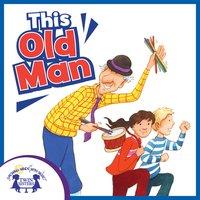 This Old Man - Kim Mitzo Thompson, Karen Mitzo Hilderbrand