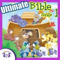 Ultimate Bible Songs 1 - Kim Mitzo Thompson