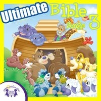 Ultimate Bible Songs 3 - Kim Mitzo Thompson